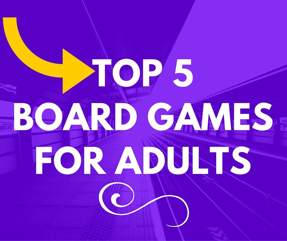 Top 5board Gamesfor Adults